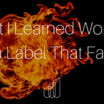 What I Learned Working with a Label That Failed.